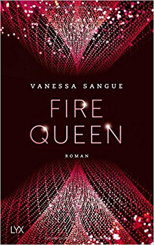 Fire Queen von Vanessa Sangue