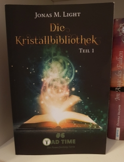 Tad Time Episode 6 Die Kristallbibliothek Teil 1 von Jonas M. Light
