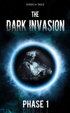 The Dark Invasion - Phase 1 von Joshua Tree